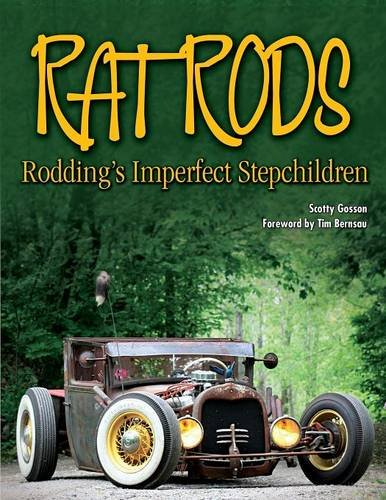 Rat Rods: Rodding's Imperfect Stepchildren